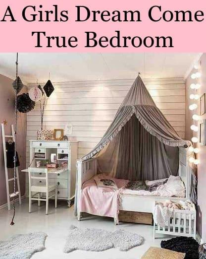 Girl Dream Come True Bedroom