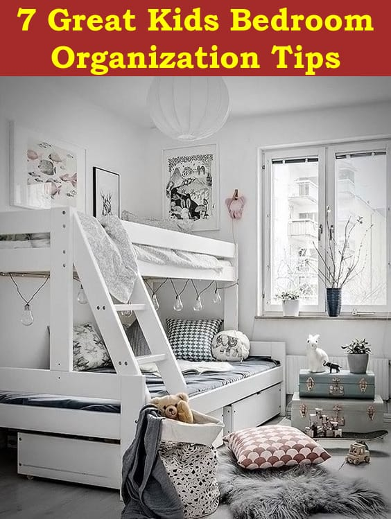Seven Great Kids Bedroom Organization Tips