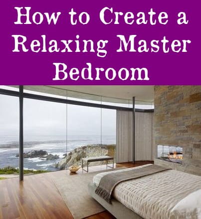 how to create a relax master bedroom
